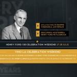 Tradiție,   inovație și o ofertă aniversară,   la Henry Ford Celebration Weekend!