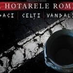 """""""La hotarele Romei: Daci,   Celţi,   Vandali"""" – expoziție nouă la Cluj"""
