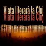 Volum despre viaţa cărţilor şi a scriitorilor clujeni
