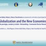 Specialişti internaţionali vin la Cluj la o dezbatere despre globalizare