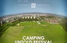Campingul oficial al Festivalului Untold va oferi peste 25.000 de locuri de cazare