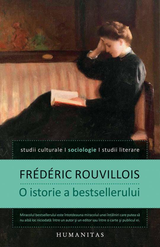 O istorie a bestsellerului de Frédéric Rouvillois.