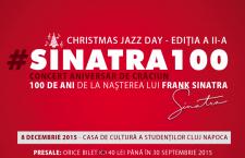 100 de ani de la nașterea lui SINATRA aniversați la Cluj-Napoca  printr-un excentric concert de jazz