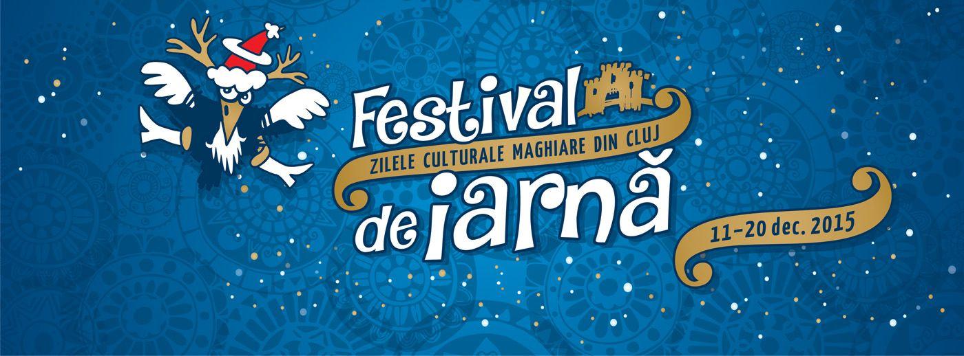Festival de Iarna Zilele Culturale Maghiare din Cluj