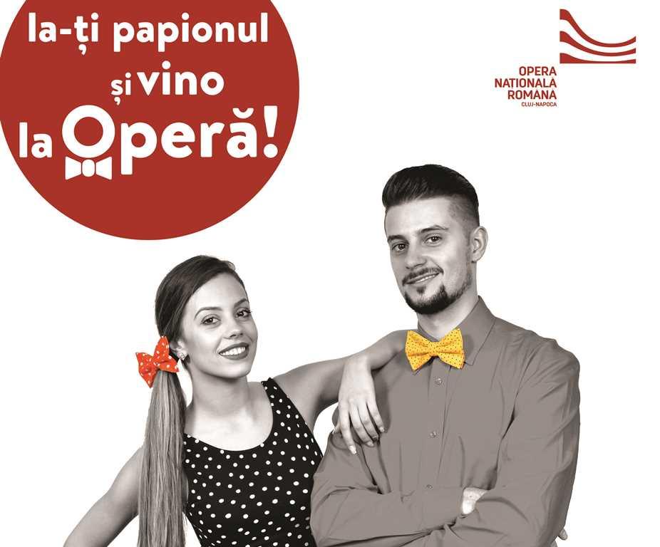 Ia-ti PAPIONUL si vino la Opera