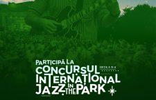 Au început înscrierile la Concursul Internațional Jazz in the Park. Premii în valoare de 5.000 de euro