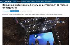 """Euronews despre Semifinala Eurovision din Salina Turda: """"Participanţii au făcut istorie cântând la 100 de metri sub pământ"""""""
