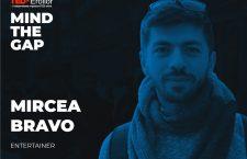 Mircea Bravo, speaker la TEDxEroilor Mind The Gap