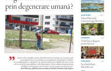 Nu ratați noul număr Transilvania Reporter: Regenerare urbană prin degenerare umană?