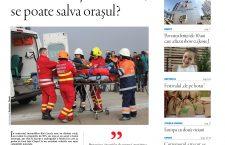 Nu rata noul număr Transivania Reporter: Dacă ne loveşte dezastrul, se poate salva oraşul?