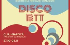 Disco BTT – Expoziţia multimedia dedicată discotecilor perioadei comuniste ajunge la Cluj