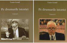 "Eveniment editorial. Prof. univ. dr. Tasin Gemil: ""Pe drumurile istoriei"""
