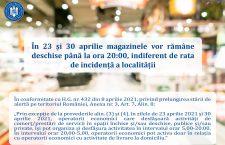 În 23 și 30 aprilie, magazinele vor rămâne deschise până la ora 20:00, indiferent de rata de incidență